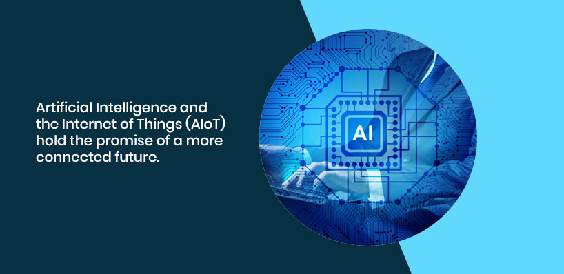 Artificial-Intelligence-and-the-Internet-of-Things-AIoT-hold-the-promise-of-a-more-connected-future.jpeg